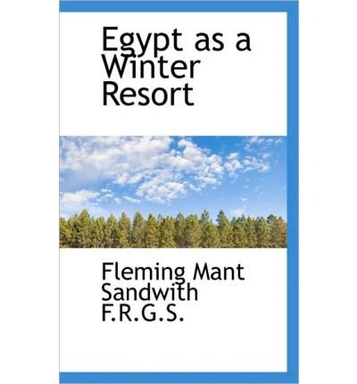 Egypt as a Winter Resort (Paperback) - Common (The Winter Mant)
