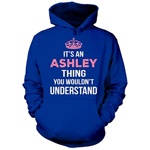 its-an-ashley-thing-you-wouldnt-understand-cool-gift-hoodie-royal-adult-m