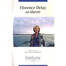 Florence delay en liberte
