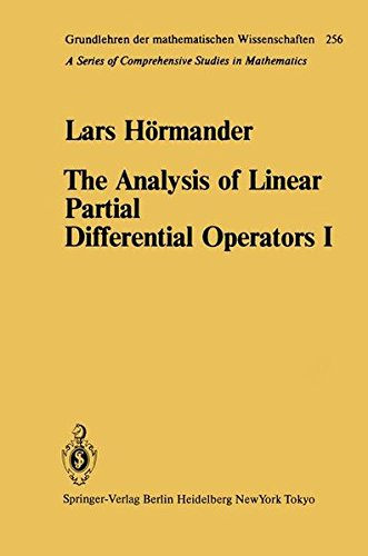 The Analysis of Linear Partial Differential Operators I: Distribution Theory and Fourier Analysis (Grundlehren Der Mathe