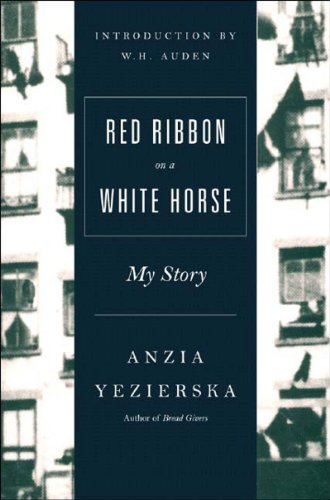 Red Ribbon on a White Horse: My Story [Anzia Yezierska] (Tapa Blanda)