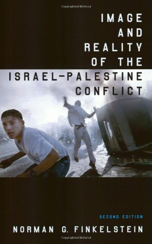 Image and Reality of the Israel-Palestine Conflict, New and Revised Edition