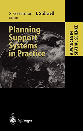 Planning Support Systems in Practice (Advances in Spatial Science)