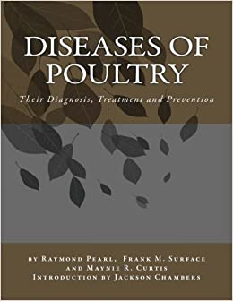 Diseases of Poultry: Their Diagnosis, Treatment and Prevention