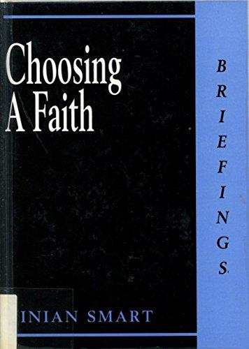 Choosing a Faith (Briefings)