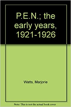 Book P. E. N.: The Early Years, 1921-26