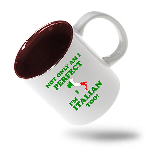 nly I'M Perfect I'M Italian Too Coffee Tea Ceramic Inner Color Mug White/Red ()