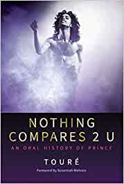 Nothing Compares 2 U: An Oral History of Prince
