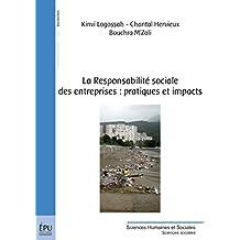 La Responsabilité sociale des entreprises : pratiques et impacts (Sciences Humaines et Sociales)