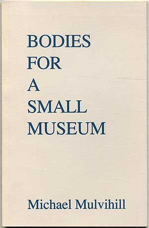 Bodies for a Small Museum