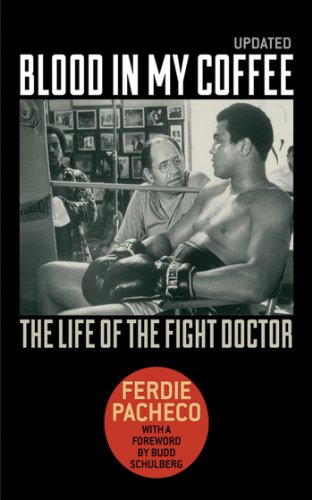 Blood in My Coffee: The Life of the Fight Doctor