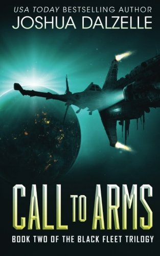 Call to Arms Black Fleet Trilogy Book 2 (Volume 2)