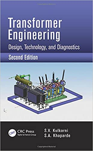 Transformer Engineering Design Technology And Diagnostics Second Edition Kulkarni S V Khaparde S A 9781439853771 Amazon Com Books