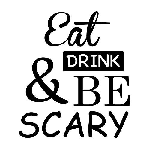 Creative Concepts Ideas Eat Drink and Be Scary Halloween Funny CCI Decal Vinyl Sticker|Cars Trucks Vans Walls Laptop|Black|5.5 x 5.0 in|CCI2521