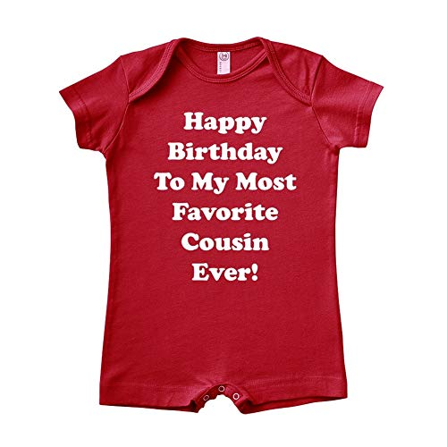 Happy Birthday to My Most Favorite Cousin Ever - Baby Romper (Red 12 Months) (Happy Birthday To My Best Cousin Ever)