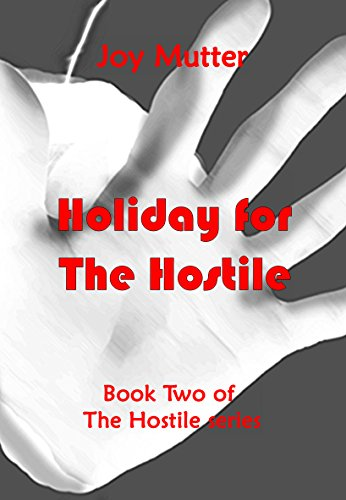 Book cover image for Holiday for The Hostile: Book two of The Hostile series