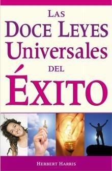 Las doce leyes universales del exito (Spanish Edition) pdf