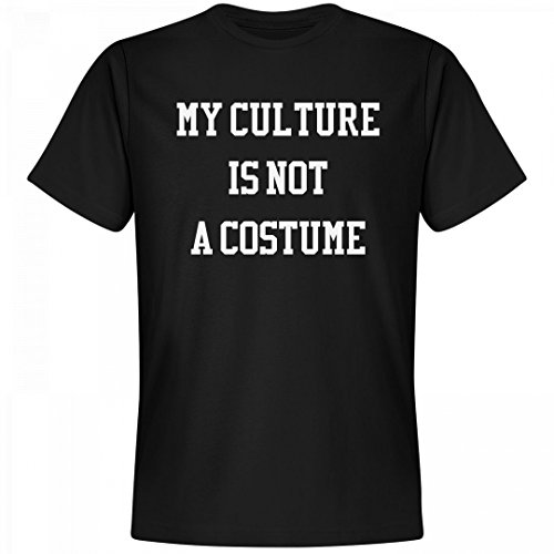 [My Culture Is Not A Costume Shirt: Unisex Next Level Premium T-Shirt] (My Culture Is Not A Costume)