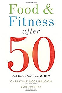 Book Cover: Food and Fitness After 50: Eat Well, Move Well, Be Well
