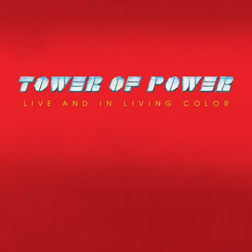 Vinilo : Tower of Power - Live And In Living Color (180 Gram Vinyl, Limited Edition, Anniversary Edition)
