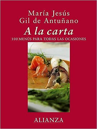 A la carta: 100 menús para todas las ocasiones Libros ...