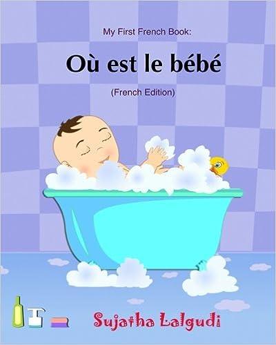 Ou Est Le Bebe Livres Pour Enfants Un Livre D Images Pour