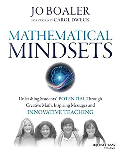 Homework And Anxiety Society >> Amazon Com Mathematical Mindsets Unleashing Students Potential