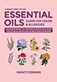 A Basic How to Use Essential Oils Guide for Colds