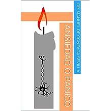 Ansiedad o Pánico (Introducción a la Psiquiatria nº 3) (Spanish Edition)
