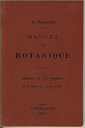 Lire en ligne Manuel de botanique à l'usage de l'enseignement secondaire pdf