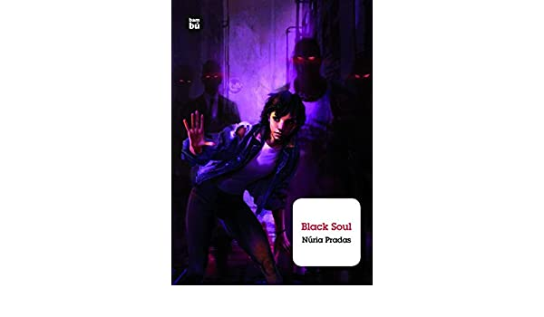 Amazon.com: Black Soul (Grandes Lectores) (Spanish Edition) (9788483433065): Núria Pradas: Books