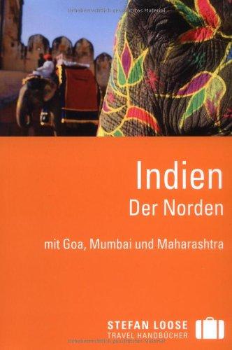Stefan Loose Reiseführer Indien: Der Norden