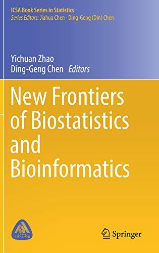 New Frontiers of Biostatistics and Bioinformatics (ICSA Book Series in Statistics)