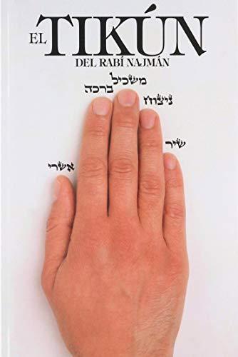 Libro : EL TIKUN DEL RABI NAJMAN  - Rebe Najman de Breslov
