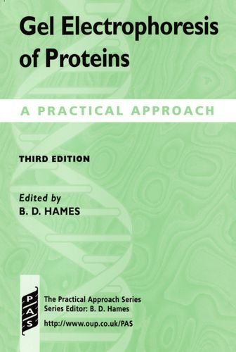 Gel Electrophoresis of Proteins: A Practical Approach (Practical Approach Series)