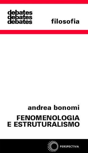 Fenomenologia e Estruturalismo