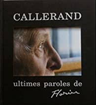 Ultimes Paroles de Florin par Florin Callerand