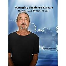 Managing Meniere's Disease