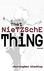That Nietzsche Thing