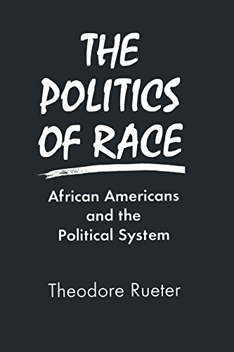 Search : The Politics of Race: African Americans and the Political System: African Americans and the Political System
