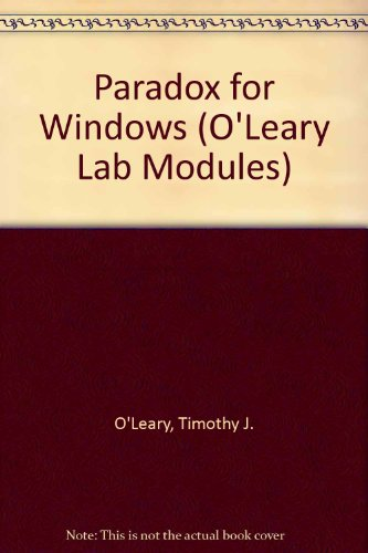 Paradox for Windows (O'Leary Lab Modules)