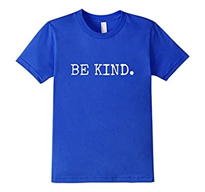 Be Kind Motivational Inspirational T-shirt