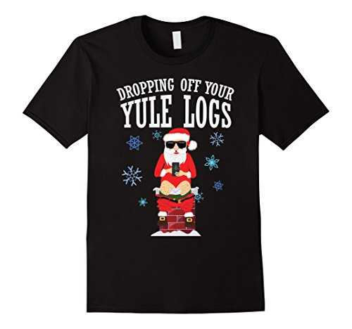 Santa Dropping off Yule Logs Hilarious T-Shirt