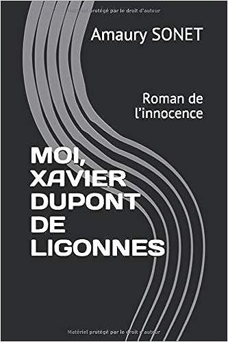 Amazon Fr Moi Xavier Dupont De Ligonnes Roman De L