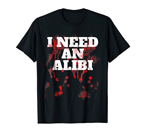 I Need An Alibi Bloody Funny Joke (Bloody Scream Mask Halloween)