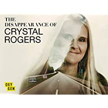 The Disappearance of Crystal Rogers, Season 1