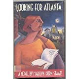 Looking for Atlanta, Marilyn D. Staats, 0820314706