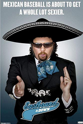 Pyramid America Eastbound & Down Sexier Mexican Baseball Poster 12x18 inch]()