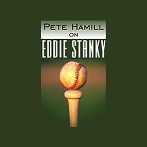 Pete Hamill on Eddie Stanky Audiobook