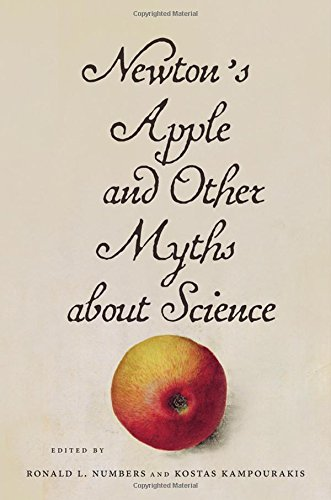 Image of Newton's Apple and Other Myths about Science
